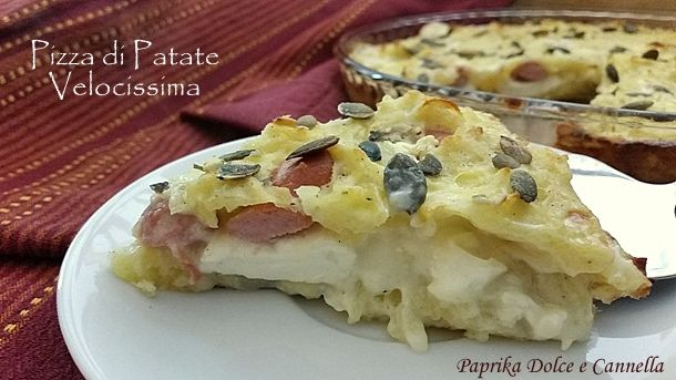 La pizza di patate velocissima è un piatto unico dell'ultimo minuto!!! Si prepara facilmente e, accompagnato da un buon contorno, risolve una cena!