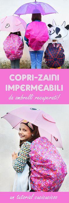 Recupera un ombrello rotto per proteggere il tuo zaino in tempo inclemente! Facile e veloce, questo coprizaino impermeabile fai da te è perfetto sia per bambini che per adulti! www.cucicucicoo.com