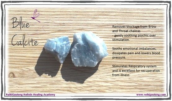 WANT-Blue Calcite: Increases psychic ability Assists in astral travel Brings about stability Calming stone Stimulates trust in oneself Enhances memory Effective against laziness Healing properties of Blue Calcite Blue calcite can be used as a healing stone when worn or placed between blue or purple candles. It is often used in purification rituals