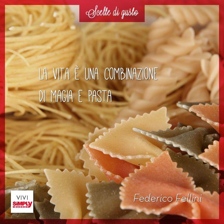 Per chi, come noi, ama la pasta! #pasta #quotes #magia #food #cibo #vita
