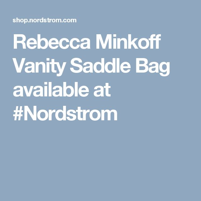 Rebecca Minkoff Vanity Saddle Bag available at #Nordstrom