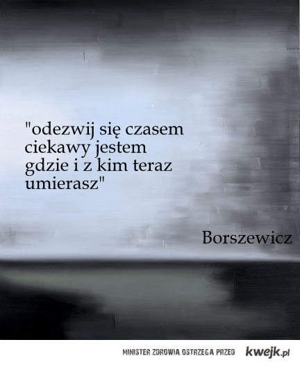 Jarosław Borszewicz / Rozmowa z nieobecną / by kwejk.pl