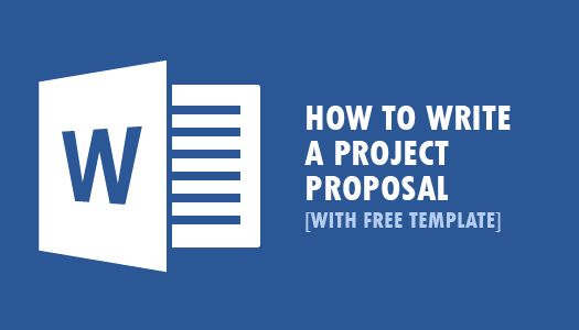 Tutorial: How to Write a Project Proposal