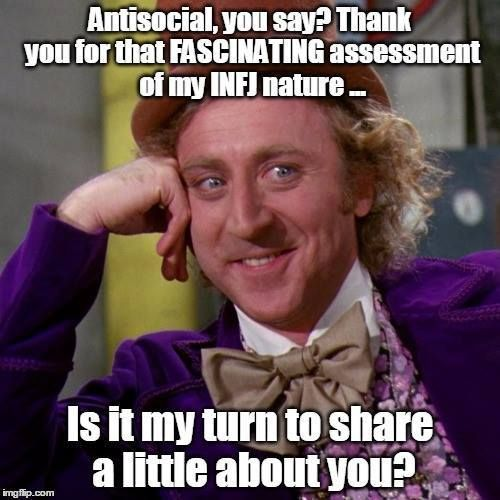 I swear to you, I say this very thing ALL THE TIME! Be careful how you treat an INFJ. We know enough information to ruin you; don't tempt us to do it!