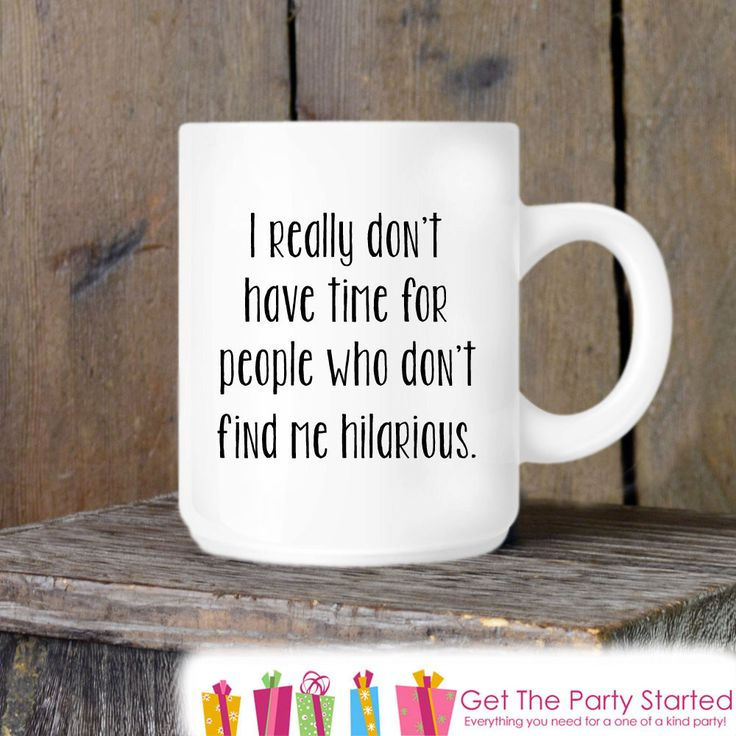 Coffee Mug, Funny Sarcastic Novelty Ceramic Mug, Humorous Quote Mug, Funny Coffee Cup Gift, Gift for Her or Him, Coffee Lover Gift Idea