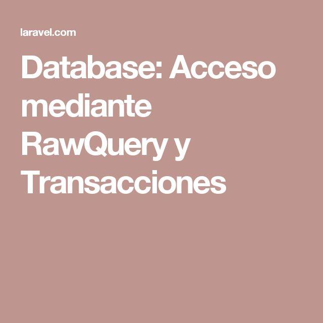 Database: Acceso mediante RawQuery y Transacciones