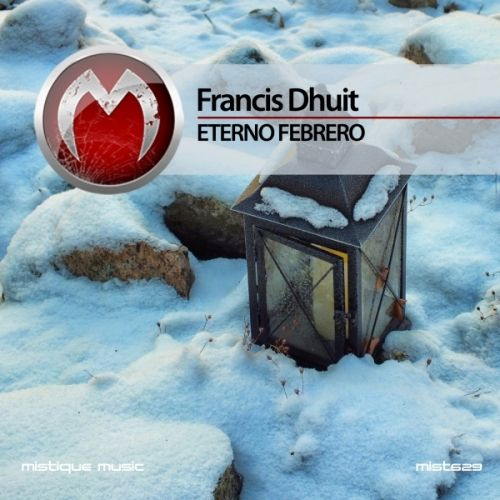 Francis Dhuit - Eterno Febrero OUT NOW AT Beatport, iTunes, Juno Download, Deezer, Spotify, Qobuz, Google Play, Amazon.com and more...  https://www.beatport.com/release/eterno-febrero/1911538  https://itunes.apple.com/us/album/eterno-febrero-single/id1171096191?app=itunes&ign-mpt=uo%3D4  http://www.junodownload.com/products/francis-dhuit-eterno-febrero/3291247-02/  http://www.deezer.com/album/14435746  https://www.amazon.com/dp/B01MFEZ93R?ie=UTF8&tag=musique006-21&linkCode=as2&cam