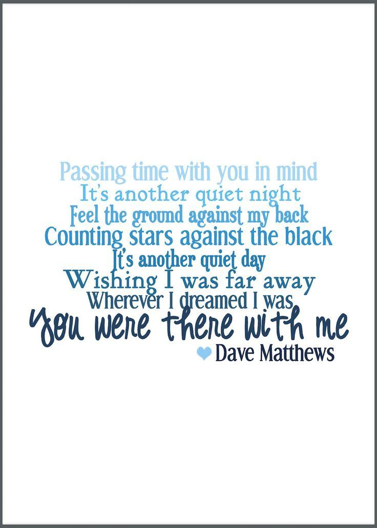 Love this Dave Matthews quote <3