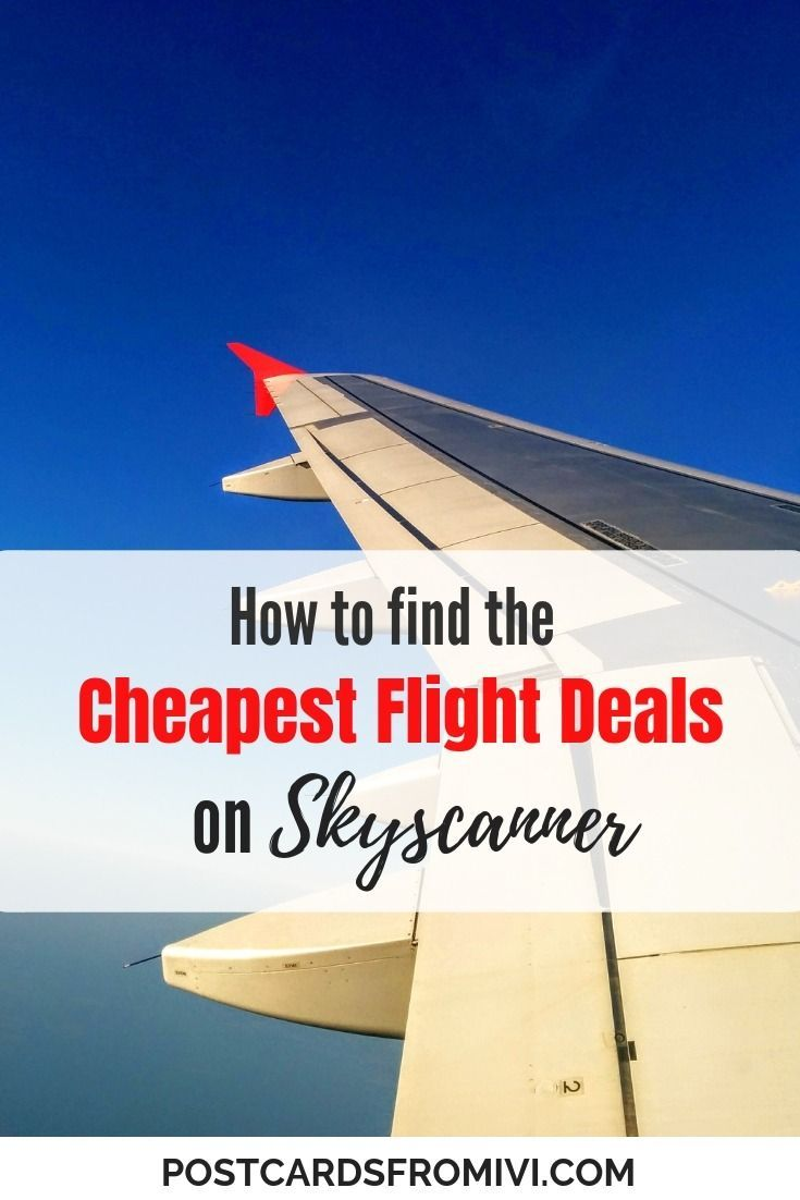 How To Find The Best Black Friday And Cyber Monday Deals On Skyscanner Postcards From Ivi Travel Tips Travel Budget Travel Tips