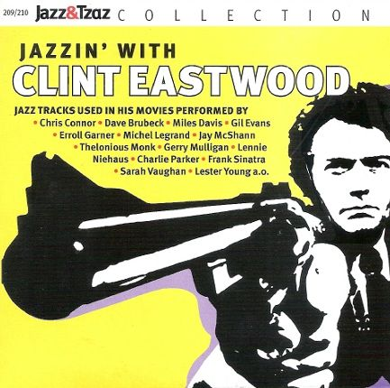 209/210 - Jazzin' With Clint Eastwood