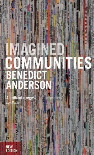 Imagined Communities: Reflections on the Origin and Spread of Nationalism by Benedict Anderson, http://www.amazon.com/dp/1844670864/ref=cm_sw_r_pi_dp_peyYpb0XYXD3J