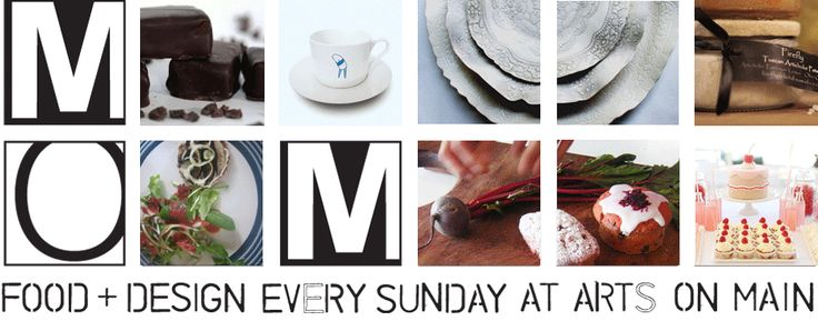 Market on Main - Food and Design every Sunday at Arts On Main