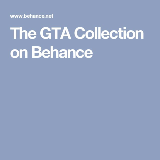 The GTA Collection on Behance