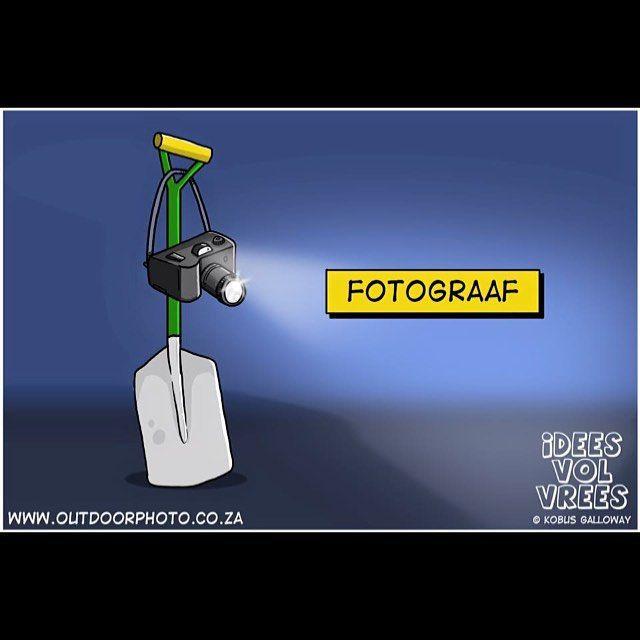 #photo #fotograaf #photographer #foto #jokes #afrikaans #snaaks #ivv #Idees_vol_vrees #lag #humor