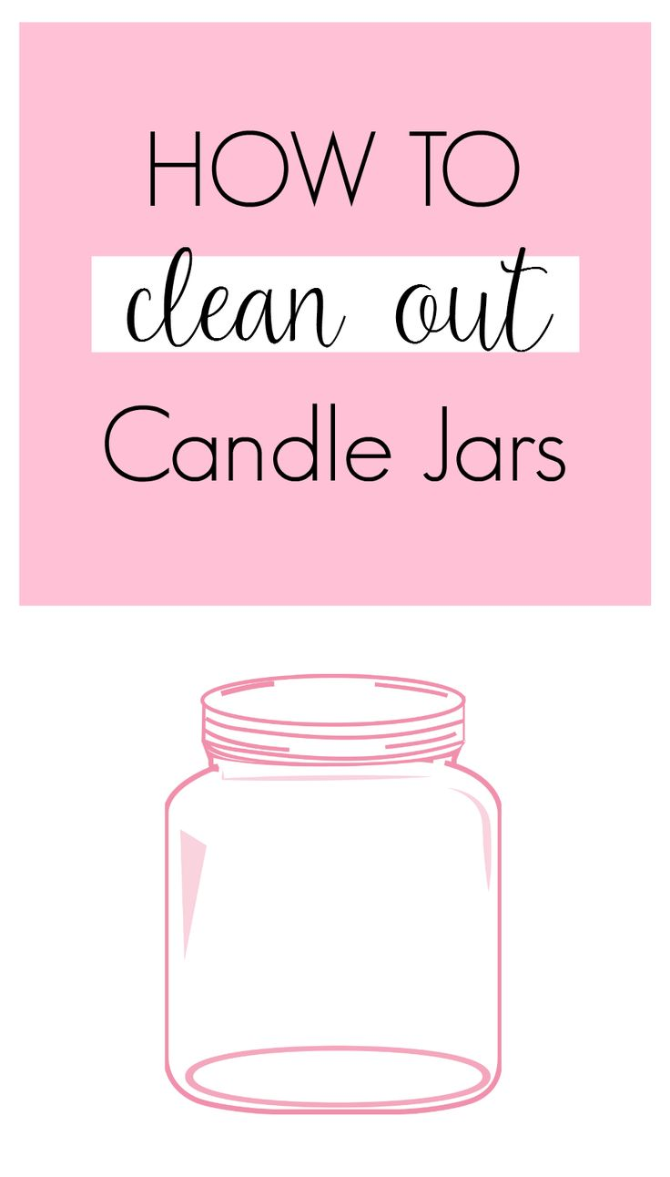 how to clean wax out of old candle jars