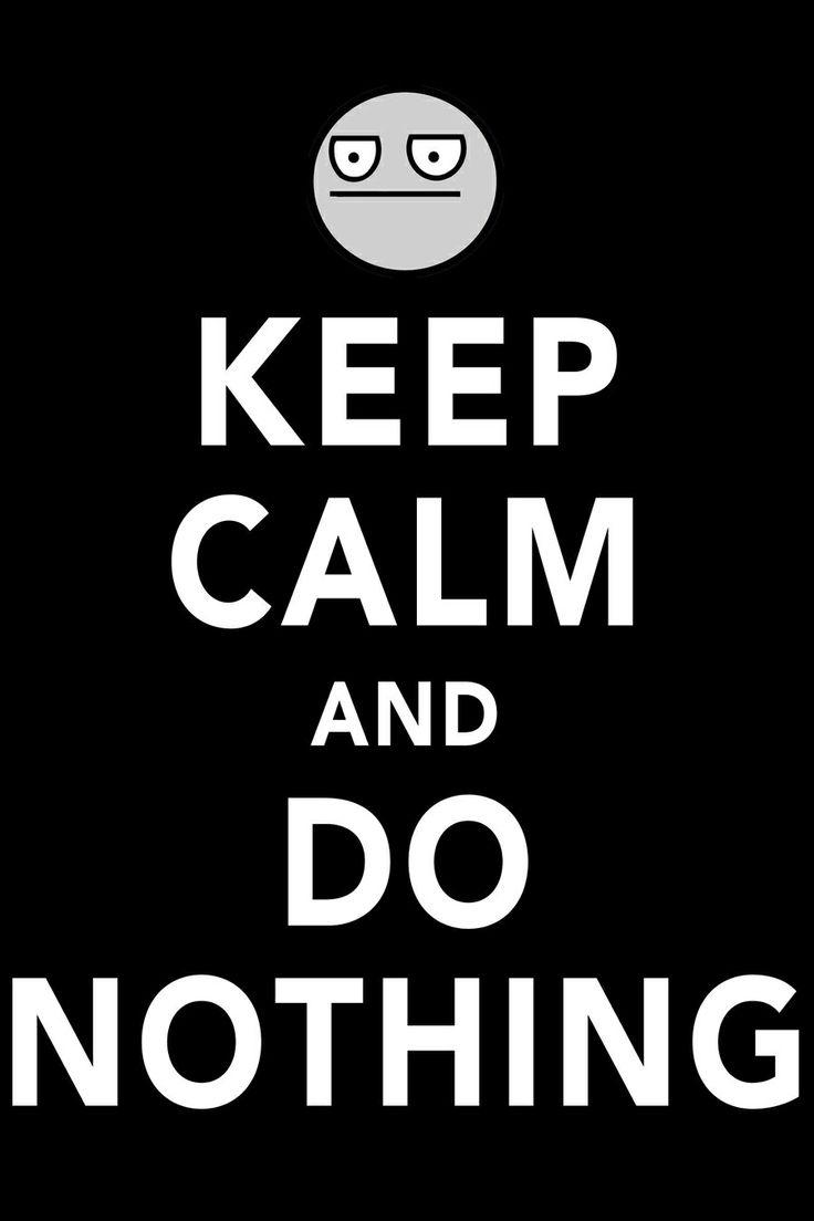 It is sometimes nice to just sit around and..........do nothing!