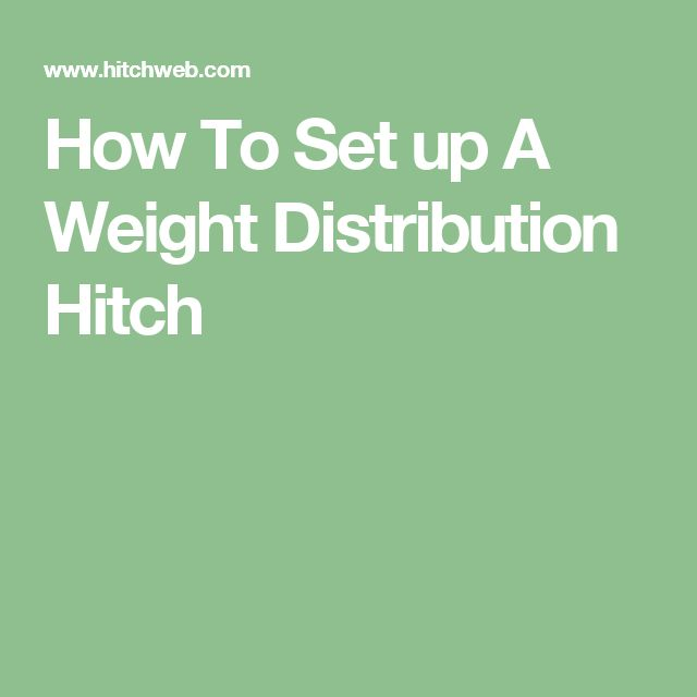 How To Set up A Weight Distribution Hitch