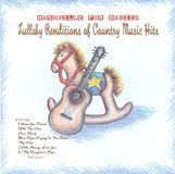 Nashville For Babies: Lullaby Renditions of Country Music Hits [CD]