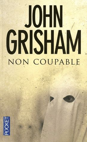 Non coupable - J Grisham