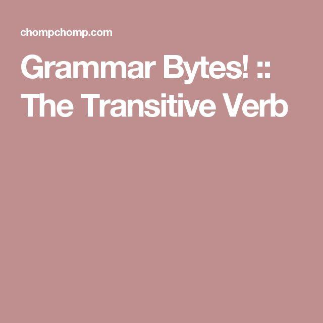 Grammar Bytes! :: The Transitive Verb