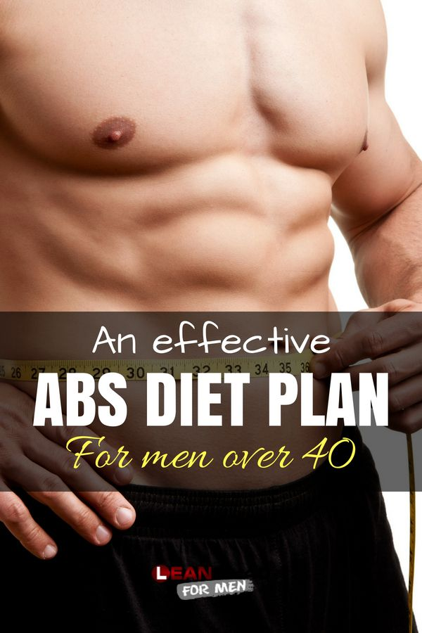 7 Steps To An Abs After 40 Diet Plan Diet Plans For Men Workout Diet Plan Ab Diet