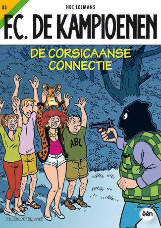 85 De Corsicaanse connectie - F.C. De Kampioenen  http://www.wpg.be/standaard-uitgeverij/85-de-corsicaanse-connectie