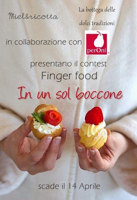 Tante ricette finger foods da un nuovo contest