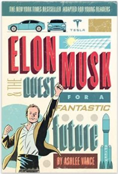 An in-depth look into the extraordinary life of the world s most important entrepreneur, Elon Musk This fascinating and easily accessible young readers adaptation of Ashlee Vance s New York Times bestselling Elon Musk: Tesla, SpaceX, and the Quest for a Fantastic Future features black-and-white photographs throughout and an epilogue. Now younger readers can read about this innovative leader who is revolutionizing three industries at once: space, automotive, and energy.