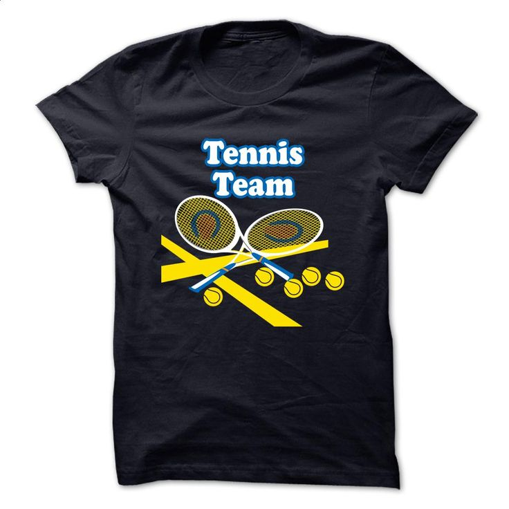 TENNIS TEAM T Shirts, Hoodies, Sweatshirts - #t shirt printer #hoodie…