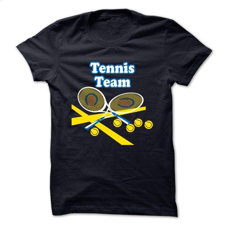 TENNIS TEAM T Shirts, Hoodies, Sweatshirts - #t shirt printer #hoodie…
