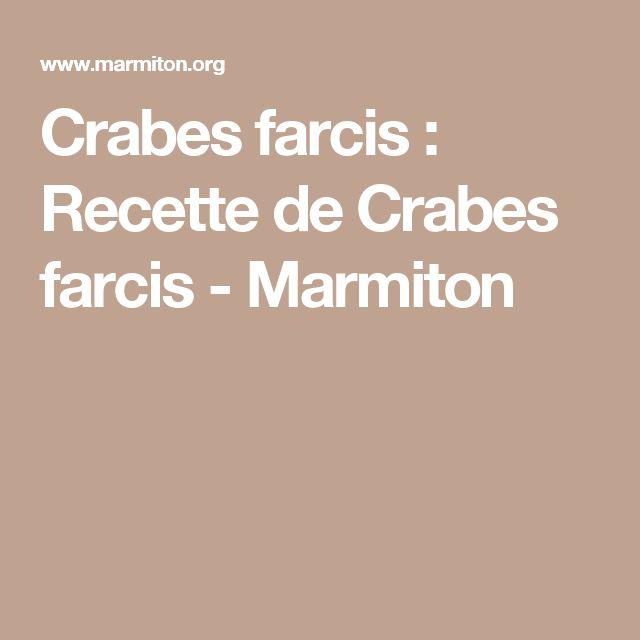 Crabes farcis : Recette de Crabes farcis - Marmiton