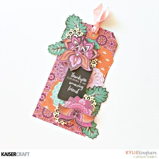 'Thankyou for being a Amazing Friend'' Tag by Kylie Kingham Design Team member for Kaisercraft Australia Official Blog Group Post Featuring their New May 2017 collection 'Bombay Sunset' Learn more at kaisercraft.com.au/blog ~.Wendy Schultz ~ Tags,