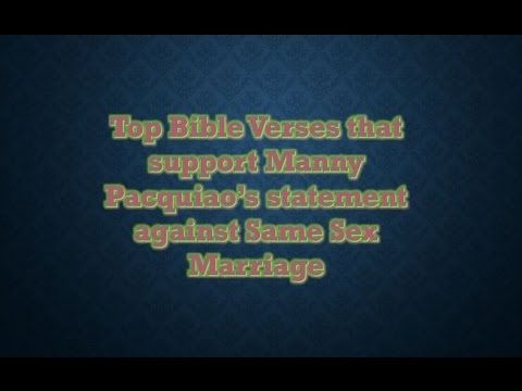 Top Bible Verses that support Manny Pacquiao's statement  against Same S...