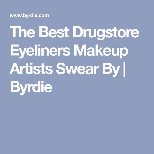 The Best Drugstore Eyeliners Makeup Artists Swear By | Byrdie