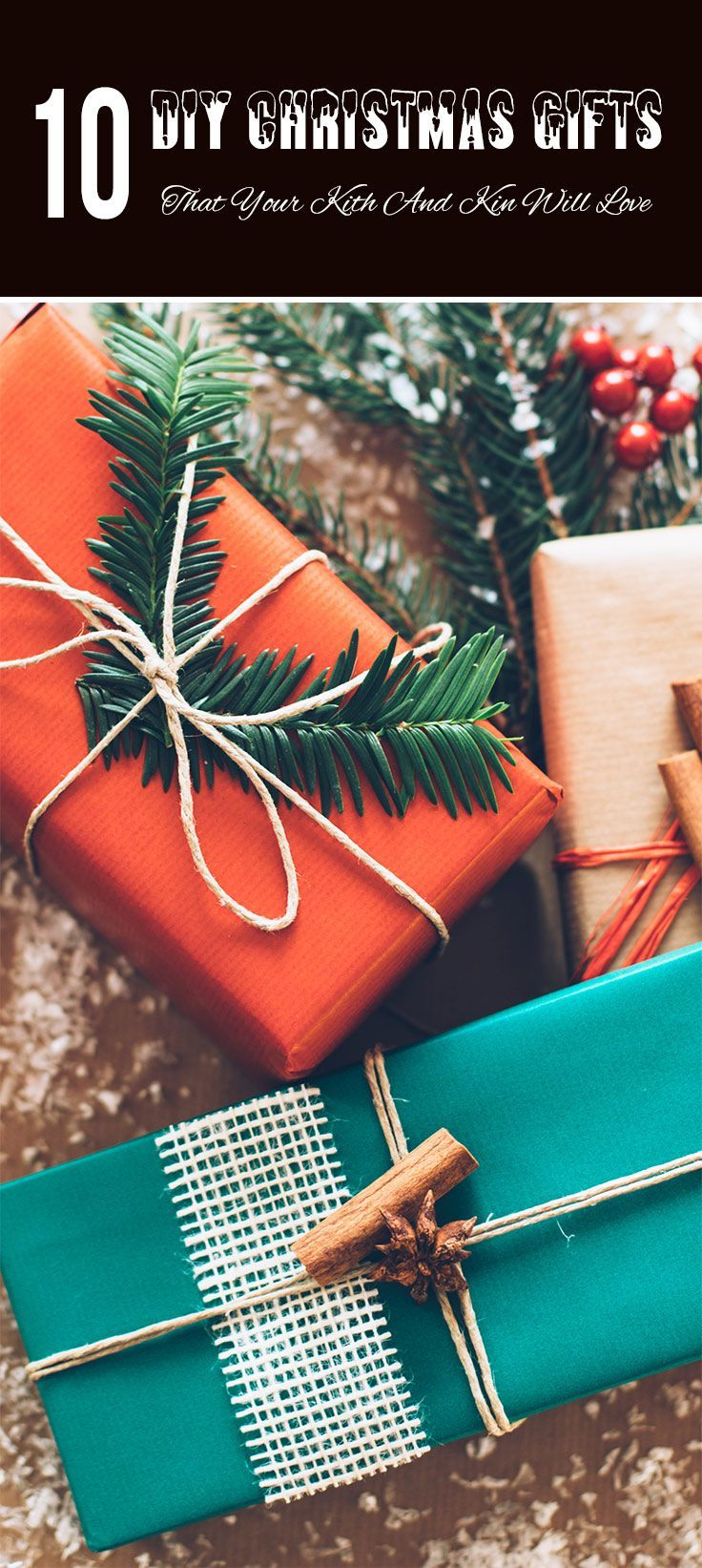 10 DIY Christmas Gifts That Your Kith And Kin Will Love