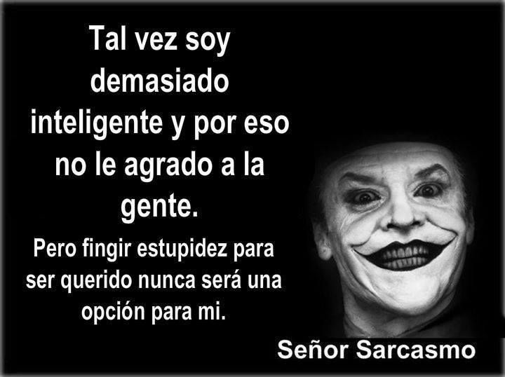 17 Best images about Señor sarcasmo on Pinterest | We