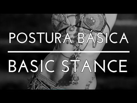 POSTURA BÁSICA. BASIC STANCE. DANZA DEL VIENTRE. BELLYDANCE. TRIBAL FUSION DANCE. BEA BARTÜS. - YouTube