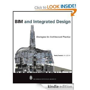 BIM and Integrated Design: Strategies for Architectural Practice BIM and Integrated Design: Strategies for Architectural Practice   http://www.amazon.com/gp/product/B005J576GC/ref=as_li_ss_tl?ie=UTF8=1789=390957=B005J576GC=as2=onthemonewi0b-20