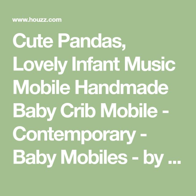 Cute Pandas, Lovely Infant Music Mobile Handmade Baby Crib Mobile - Contemporary - Baby Mobiles - by Blancho Bedding