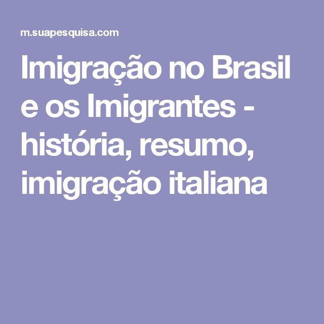 Imigração no Brasil e os Imigrantes - história, resumo, imigração italiana