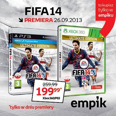 Premiera FIFY 14 już jutro! Wersję Ultimate na PS3 / Xbox 360 znajdziecie wyłącznie w Empiku! A w dodatku na dzień premiery przygotowaliśmy rewelacyjną cenę :)