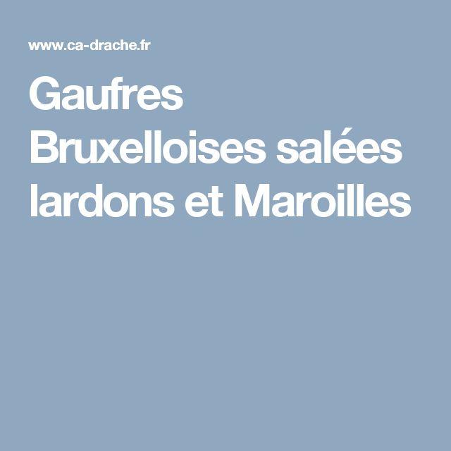 Gaufres Bruxelloises salées lardons et Maroilles