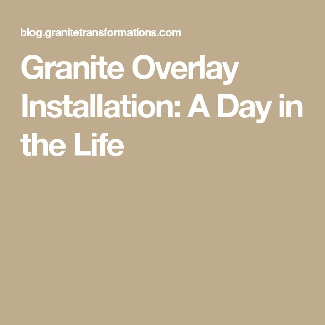 Granite Overlay Installation: A Day in the Life