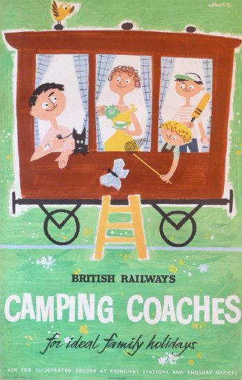 British Railways Camping Coaches (for ideal family holidays) #travel #poster