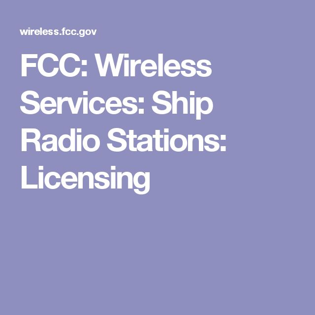 FCC: Wireless Services: Ship Radio Stations: Licensing
