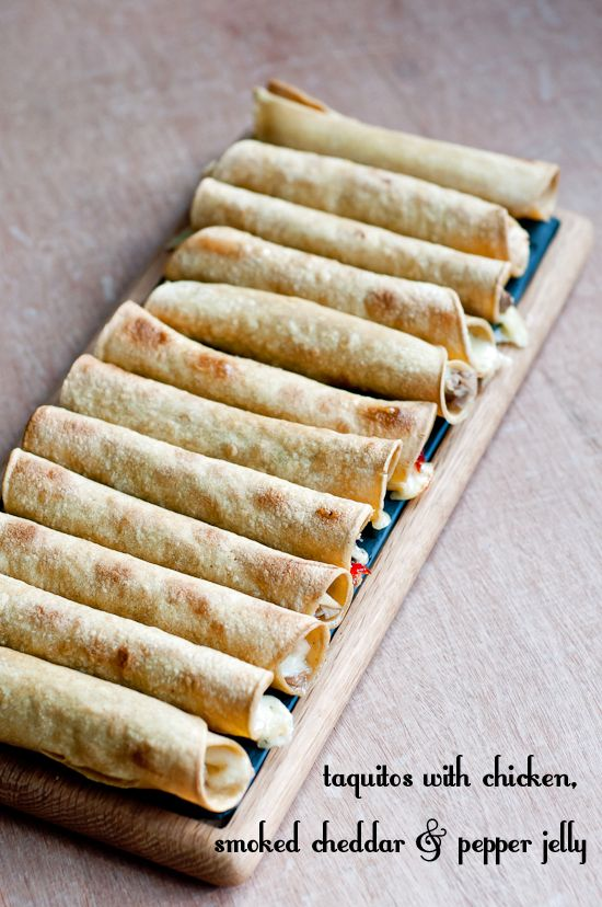 Taquitos with Chicken, Smoked Cheddar and Pepper Jelly