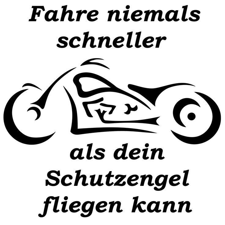 Motorrad, Fahre niemals schneller als dein Schutzengel fliegen kann
