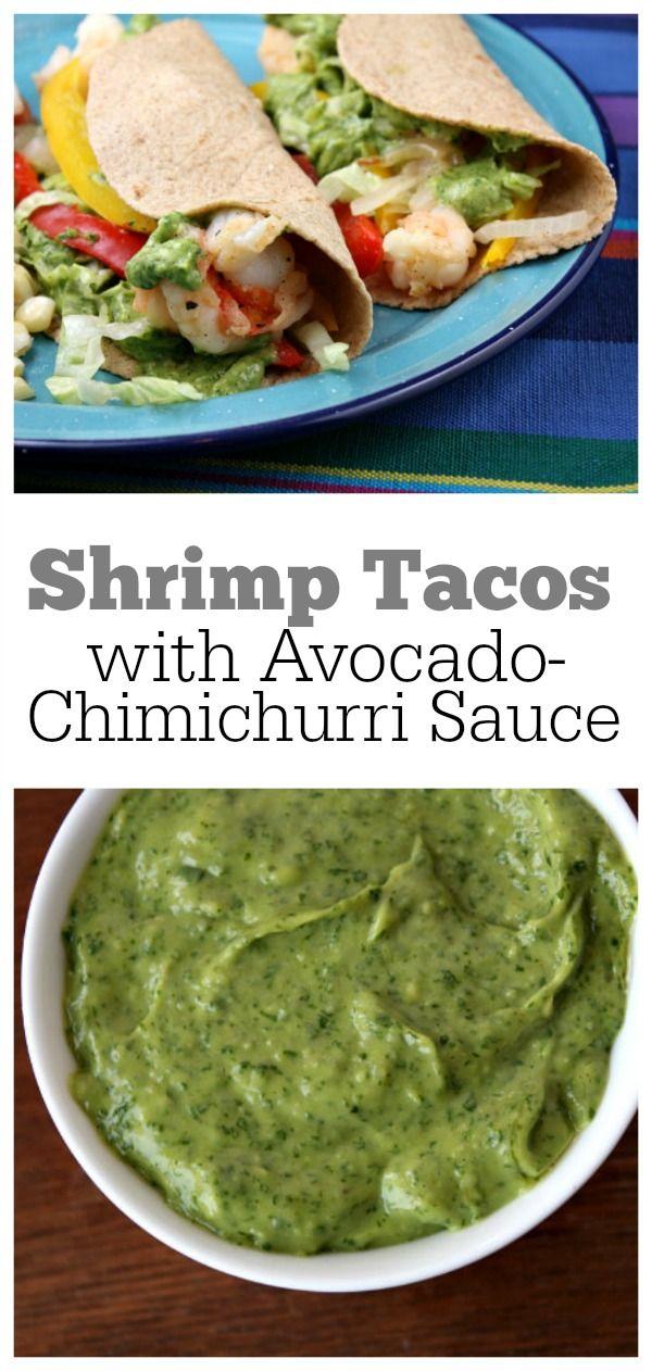 Shrimp Tacos with Avocado- Chimichurri Sauce #recipe