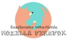 Bezpieczne ustawienia przeglądarki - Mozilla Firefox