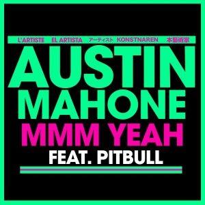 Believe In Music: Austin Mahone coloca single com Pitbull em pré-ven...